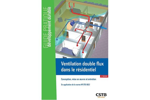 Guide pratique ventilation double flux livre